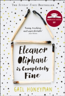 Eleanor Oliphant is completely fine-Gail Honeyman