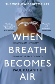 When breath becomes air-Paul Kalanithi